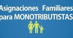 Tramitar Asignaciones Familiares para Monotributistas