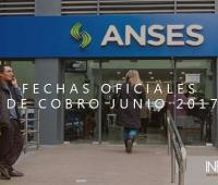 Anses dio a conocer las FECHAS OFICIALES de cobro del mes de JUNIO 2017