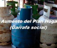 Aumento del Plan Hogar (Garrafa social)