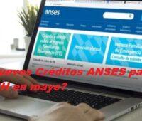 ¿ Nuevos Créditos ANSES para AUH en mayo?