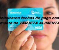 Oficializaron fechas de pago con aumento de TARJETA ALIMENTAR