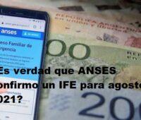 ¿Es verdad que ANSES confirmo un IFE para agosto de 2021?