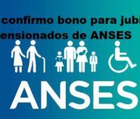 Se confirmo bono para jubilados y pensionados de ANSES
