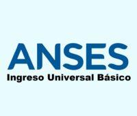 ANSES: Ingreso Universal Básico