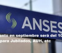 ANSES: Aumento en septiembre será del 10% al 12% para Jubilados, AUH, etc