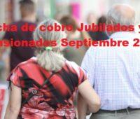 Fecha de cobro Jubilados y Pensionados Septiembre 2021