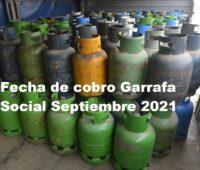 Fecha de cobro Garrafa Social Septiembre 2021
