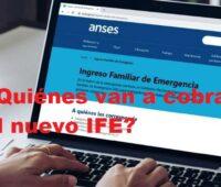¿Quiénes van a cobrar el nuevo IFE?